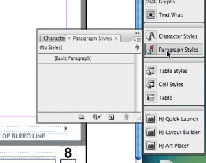 "1. Select ""Paragraph Styles"" from your dock (or go to ""Type -> Paragraph Styles"")"