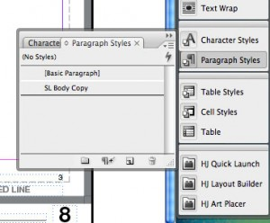 4. Your style now shows up under the Paragraph Styles menu. Simply type your text, select your paragraph (or text box) and click the paragraph style you want to apply